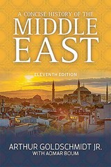 A Concise History of the Middle East 11th Edition 9780813349626 0813349621