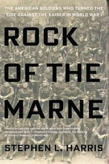 Rock of the Marne 1st Edition 9780425275566 0425275566