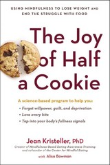 The Joy of Half a Cookie 1st Edition 9780399172151 0399172157
