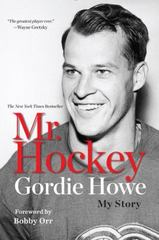 Mr. Hockey 1st Edition 9780425279649 0425279642