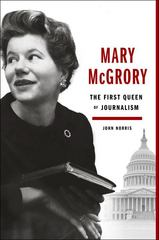 Mary McGrory 1st Edition 9780525429715 0525429719