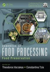Handbook of Food Processing 1st Edition 9781498721752 1498721753