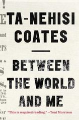 Between the World and Me 1st Edition 9780812993547 0812993543