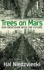 Trees on Mars 1st Edition 9781609806378 1609806379