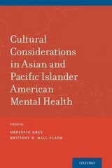 Cultural Considerations in Asian and Pacific Islander American Mental Health 1st Edition 9780190243371 0190243376