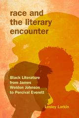 Race and the Literary Encounter 1st Edition 9780253017581 0253017580