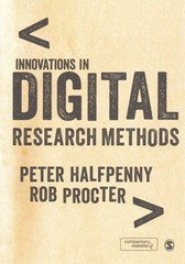 Innovations in Digital Research Methods 1st Edition 9781446203095 1446203093