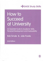 How to Succeed at University 2nd Edition 9781446295465 144629546X