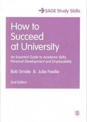 How to Succeed at University 2nd Edition 9781446295472 1446295478
