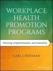 Workplace Health Promotion Programs 1st Edition 9781118666685 1118666682