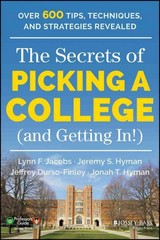 The Secrets of Picking a College (and Getting In!) 1st Edition 9781118974636 1118974638