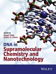 DNA in Supramolecular Chemistry and Nanotechnology 1st Edition 9781118696866 1118696867