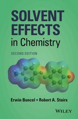 Solvent Effects in Chemistry 2nd Edition 9781119030980 1119030986