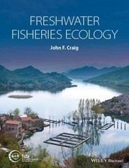 Freshwater Fisheries Ecology 1st Edition 9781118394427 1118394429