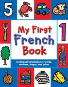 My First French Book 1st edition 9780753459980 0753459981