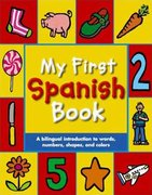 My First Spanish Book 1st edition 9780753461488 075346148X