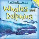 Flip The Flaps: Whales and Dolphins 1st edition 9780753462256 0753462257
