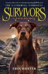 Survivors: the Gathering Darkness #1: a Pack Divided 1st Edition 9780062343345 0062343343