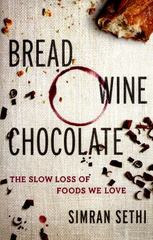 Bread, Wine, Chocolate 1st Edition 9780061581076 0061581070