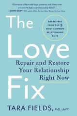 The Love Fix 1st Edition 9780062407214 006240721X