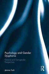 Psychology and Gender Dysphoria 1st Edition 9781138013926 1138013927