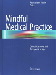 Mindful Medical Practice 1st Edition 9783319157771 3319157779