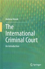 The International Criminal Court 1st Edition 9783319158310 3319158317