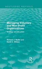 Managing Voluntary and Non-Profit Organizations 1st Edition 9781317411284 1317411285