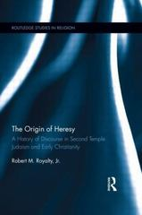 The Origin of Heresy 1st Edition 9781138921917 1138921912