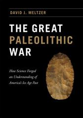The Great Paleolithic War 1st Edition 9780226293226 022629322X