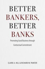 Better Bankers, Better Banks 1st Edition 9780226293059 022629305X