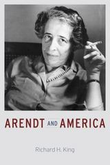 Arendt and America 1st Edition 9780226311494 022631149X