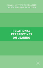 Relational Perspectives on Leading 1st Edition 9781137509390 1137509392