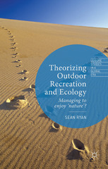 Theorizing Outdoor Recreation and Ecology 1st Edition 9781137385079 1137385073
