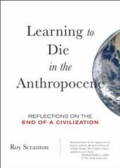 Learning to Die in the Anthropocene 1st Edition 9780872866690 0872866696