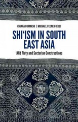 Shi'ism In South East Asia 1st Edition 9780190264017 0190264012