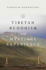 Tibetan Buddhism and Mystical Experience 1st Edition 9780190244903 0190244909