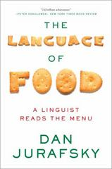The Language of Food 1st Edition 9780393351620 0393351629