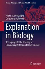 Explanation in Biology 1st Edition 9789401798228 9401798222