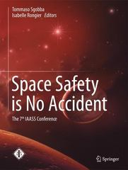 Space Safety is No Accident 1st Edition 9783319159829 3319159828