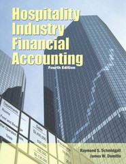 Hospitality Industry Financial Accounting with Answer Sheet (AHLEI) 4th Edition 9780133768084 0133768082