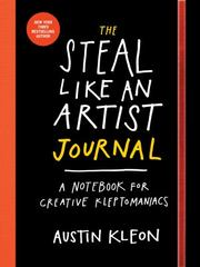 The Steal Like an Artist Journal 1st Edition 9780761185680 0761185682