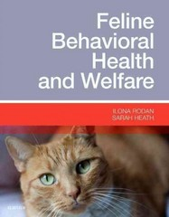 Feline Behavioral Health and Welfare 1st Edition 9781455774029 1455774022