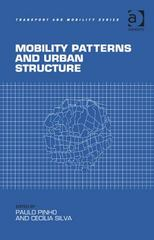 Mobility Patterns and Urban Structure 1st Edition 9781317095026 1317095022