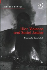 War, Violence and Social Justice 1st Edition 9781317000341 131700034X