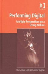 Performing Digital 1st Edition 9781317082453 1317082451