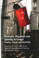 Museums, Migration and Identity in Europe 1st Edition 9781317092681 1317092686