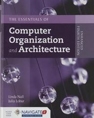 Essentials of Computer Organization and Architecture 4th Edition 9781284074482 128407448X