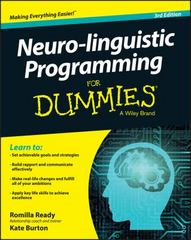 Neuro-linguistic Programming For Dummies 3rd Edition 9781119106111 1119106117
