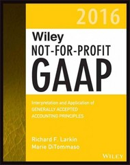 Wiley Not-for-Profit GAAP 2016 1st Edition 9781119107538 1119107539